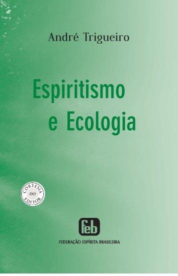 Espiritismo e ecologia - 10x16.qxp