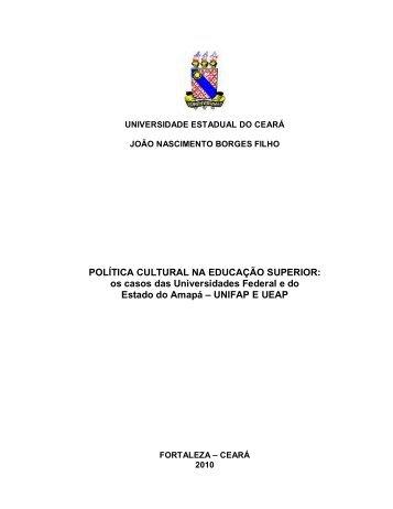 POLÍTICA CULTURAL NA EDUCAÇÃO SUPERIOR: os ... - Unifap