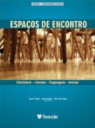 Espaços de Encontro: literatura, cinema, linguagem, ensino - Feevale