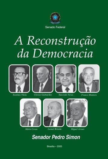 A Reconstrução da Democracia - Senado Federal
