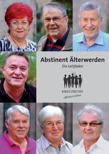 Leitfaden Abstinent Aelterwerden.pdf - Kreuzbund