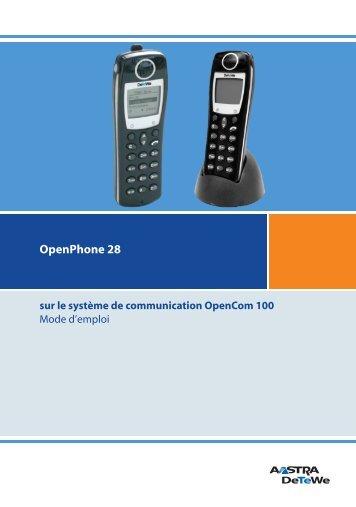 1. OpenPhone 28 raccordé au système de communication - Aastra