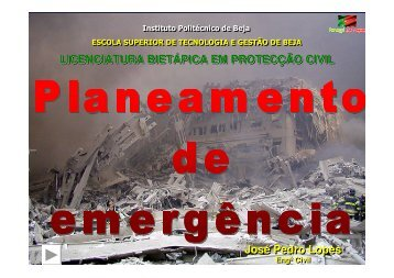 Planeamento de Emergências - Instituto Politécnico de Beja