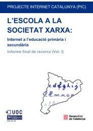 L'ESCOLA A LA SOCIETAT XARXA: - Universitat Oberta de Catalunya