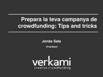 Prepara la teva campanya de crowdfunding: Tips and tricks