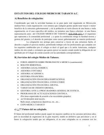 ESTATUTOS DEL COLEGIO MEDICO DE TABASCO A.C. A ...