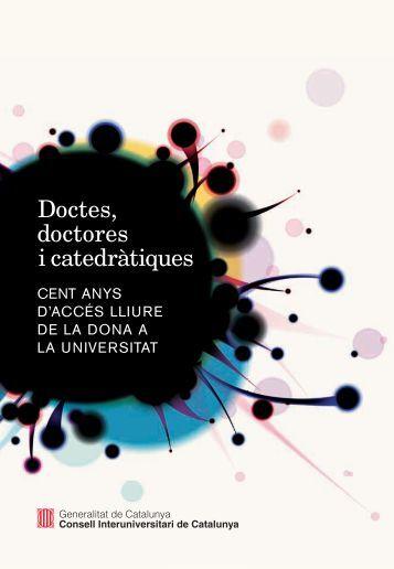 Doctes, Doctores i Catedràtiques CS2.indd - Generalitat de Catalunya
