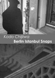 Kodo Chijiiwa Berlin Istanbul Snaps - Kulturring in Berlin eV