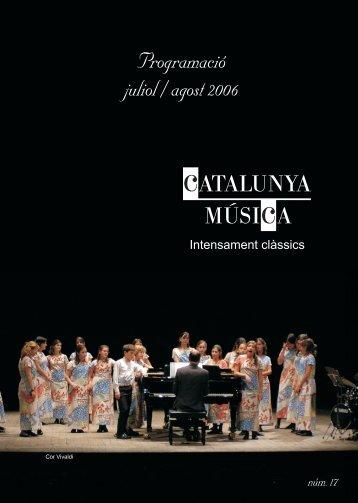 revista juliol agost:REVISTA.qxd.qxd - Catalunya Música