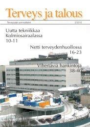 Uutta tekniikkaa Kolmiosairaalassa 10-11 Netti terveydenhuollossa ...