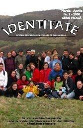 IDentitate 2/2008 (PDF) - ASTRU Cluj - Asociaţia Tineretului Român ...