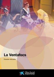 Dossier educatiu. La Ventafocs - Obra Social
