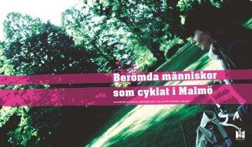 Berömda människor som cyklat i Malmö - Malmö stad