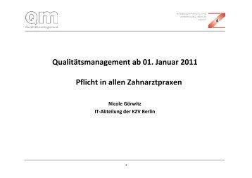 Qualitätsmanagement ab 01. Januar 2011 Pflicht in allen ...