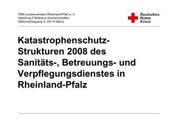Katastrophenschutz- Strukturen 2008 des Sanitäts ... - DRK