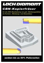 CBN-Kopierfräser - Lach Diamant
