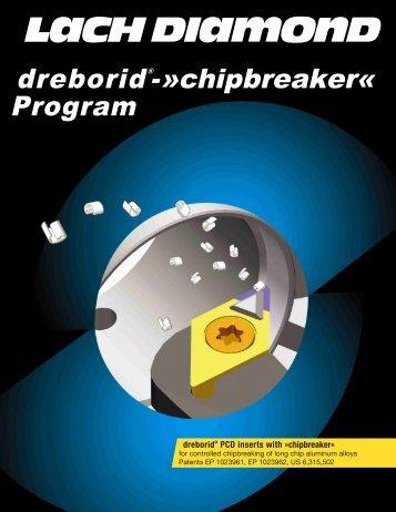 dreborid®-»chipbreaker« Program - Lach Diamant