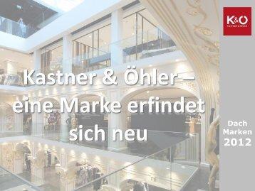 Kastner & Öhler – eine Marke erfindet sich neu