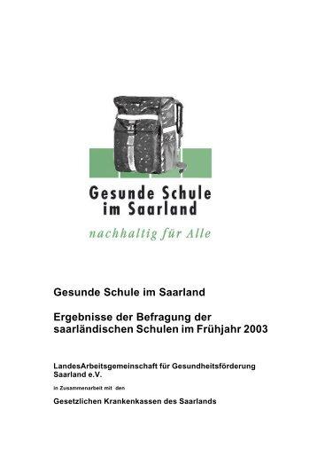 Gesunde Schule im Saarland Ergebnisse der Befragung der ...