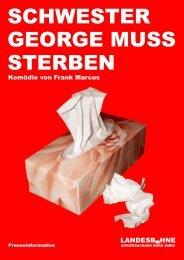 SCHwEStER GEORGE MuSS StERBEN - Landesbühne ...