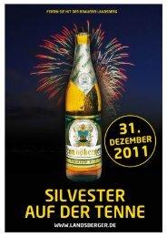 SILVESTER AUF DER TENNE - Brauerei Landsberg GmbH