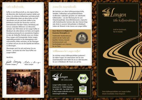 Liebe Kaffeefreunde - Langen Kaffee GmbH & Co KG