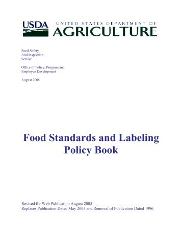 Food Standards and Labeling Policy Book - August 2005