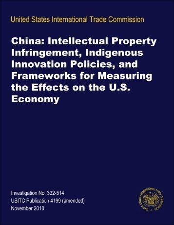 China: Intellectual Property Infringement, Indigenous ... - USITC