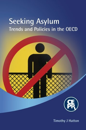 Seeking Asylum: Trends and Policies in the OECD - CEPR