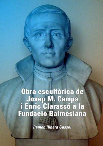 Obra escultòrica de Josep M. Camps i Enric Clarassó a la ... - Tinet