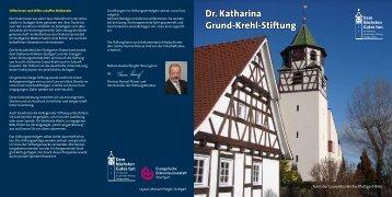 Dr. Katharina Grund-Krehl-Stiftung - Laurentiuskirche