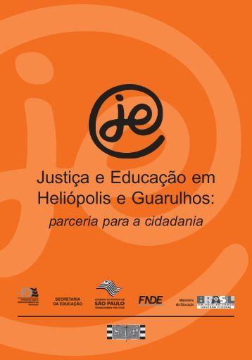 Justiça e Educação em Heliópolis e Guarulhos: parceria