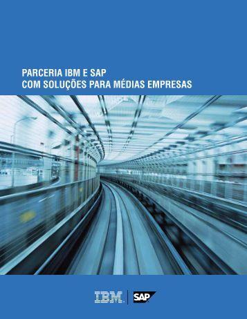 PARCERIA IBM E SAP COM SOLUÇÕES PARA MÉDIAS EMPRESAS