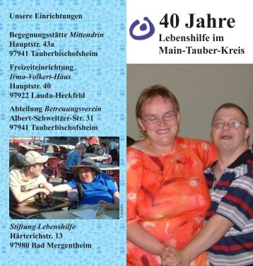 40 Jahre - Lebenshilfe Main-Tauber-Kreis eV