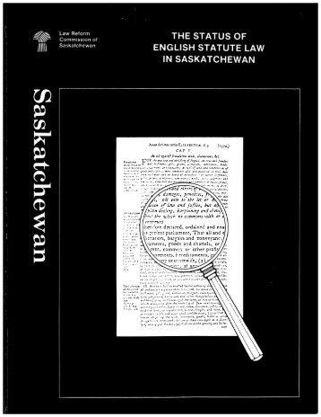 The Status of English Statute Law in Saskatchewan - The Law ...