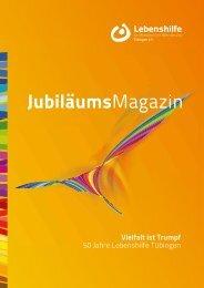 JubiläumsMagazin - Lebenshilfe Tübingen