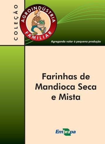 Farinhas de Mandioca Seca e Mista - Infoteca-e - Embrapa