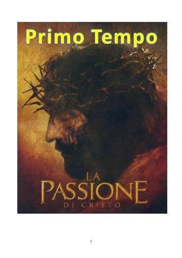 La Passione di Cristo - Rnsleini.it