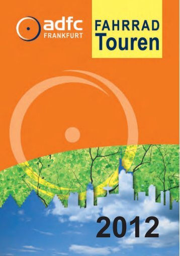 Pdf-Download des Tourenprogramms 2012 - ADFC Frankfurt