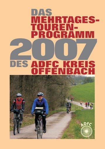 DAS MEHRTAGES- TOUREN - ADFC Kreis Offenbach ev