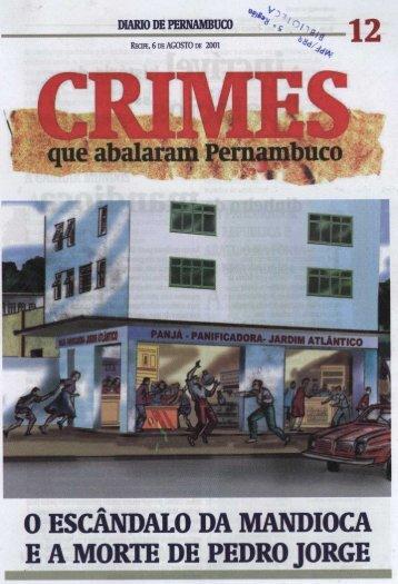 0 ESCANDALO DA MANDIOCA E A MORTE DE PEDRO JORGE