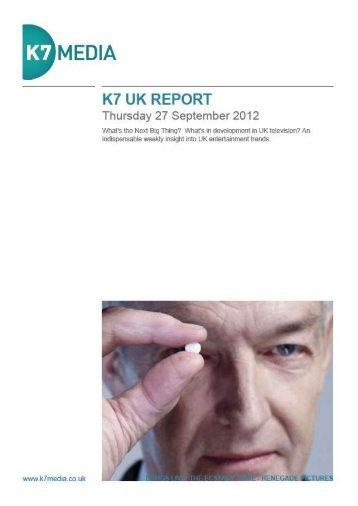 K7 UK REPORT Thursday 27 September 2012.pdf - K7 Media