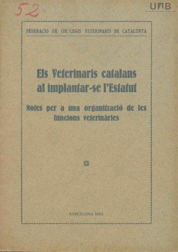 Els Veterinaris catalans al implantar-se l'Estatut