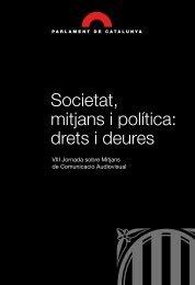 Societat, mitjans i política: drets i deures - Parlament de Catalunya