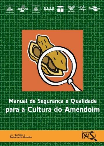 Manual de Segurança e Qualidade para a Cultura do Amendoim