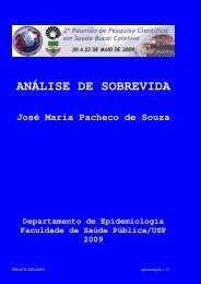 ANÁLISE DE SOBREVIDA José Maria Pacheco de Souza