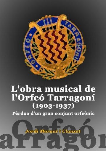 L'obra musical de l'Orfeó Tarragoní (1903-1937) - Tinet