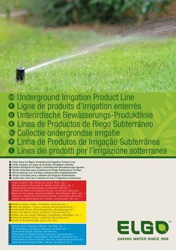 Underground Irrigation Product Line Ligne de produits d ... - Elgo