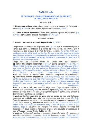 TIAGO (11ª aula) FÉ OPERANTE – TRANSFORMAR PROVAS EM ...