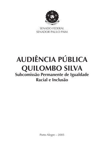AUDIÊNCIA PÚBLICA QUILOMBO SILVA - Senador Paulo Paim